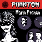 Phantom feat Marie-France